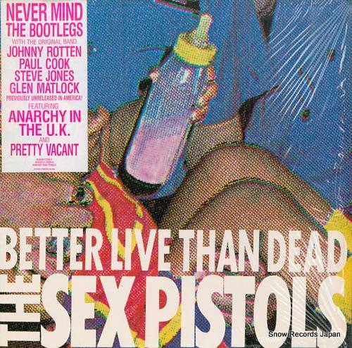 セックス・ピストルズ better live than dead 72255-1