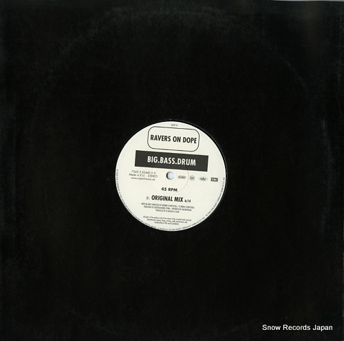 RAVERS ON DOPE trip 2 wonderland / big.bass.drum 724355244260 - back cover