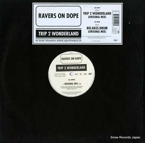 RAVERS ON DOPE trip 2 wonderland / big.bass.drum 724355244260 - front cover