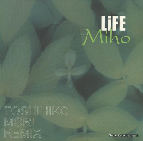 MIHO life(toshihiko mori remix) LOVE-46 - front cover