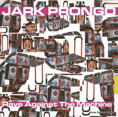 PRONGO, JARK rave against the machine PSSST0773 - front cover