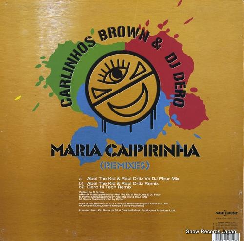 BROWN, CARLINHOS, AND DJ DERO maria caipirinha(remixes) VLMX1712-3 - back cover