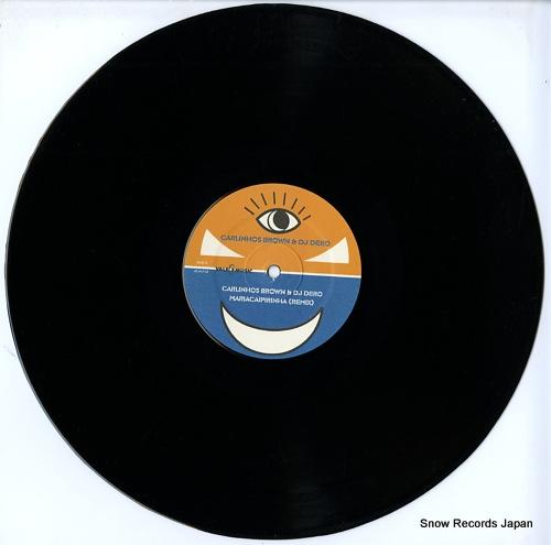 BROWN, CARLINHOS, AND DJ DERO maria caipirinha(remixes) VLMX1712-3 - disc