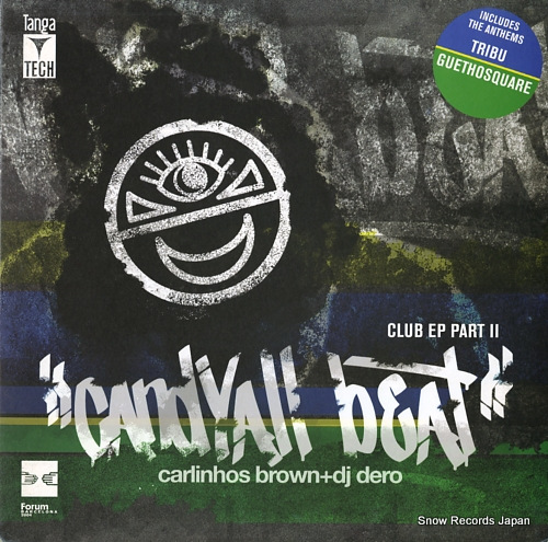 BROWN, CARLINHOS, AND DJ DERO candyall beat club ep(part2) VLMX1668-3 - front cover