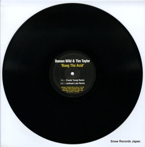 WILD, DAMON, AND TIM TAYLOR bang the acid remixes MISSILE33 - disc