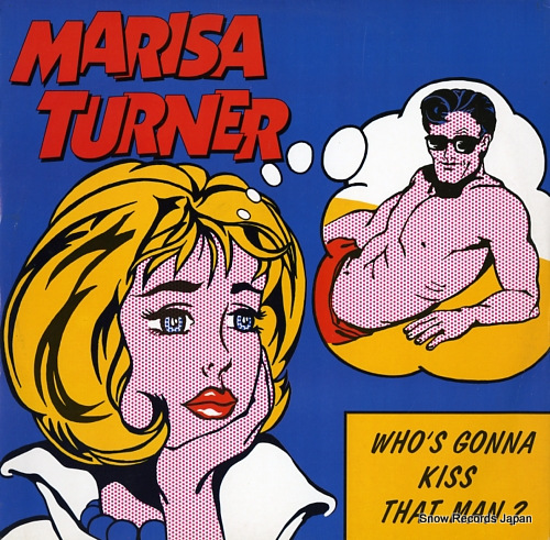 TURNER, MARISA who's gonna kiss that man? 74321359281 - front cover