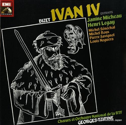 TZIPINE, GEORGES bizet; ivan iv, extraits 2908631 - front cover