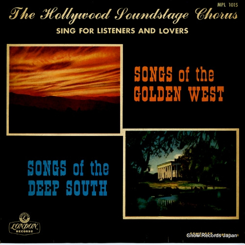HOLLYWOOD SOUNDSTAGE CHORUS songs of the golden west / songs of the deep south MPL1015 - front cover