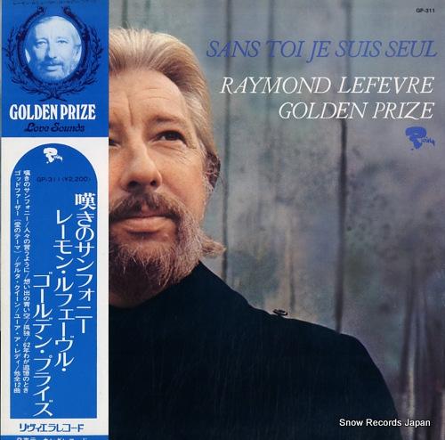 LEFEVRE, RAYMOND - sans toi je suis seul - GP-311