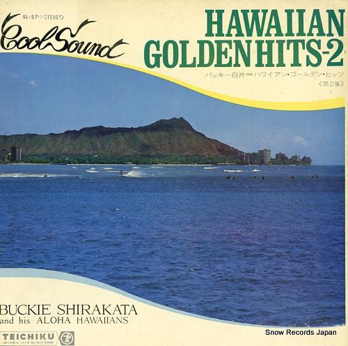 バッキー白片とアロハ・ハワイアンズ ハワイアン・ゴールデン・ヒッツ第2集 SL-27