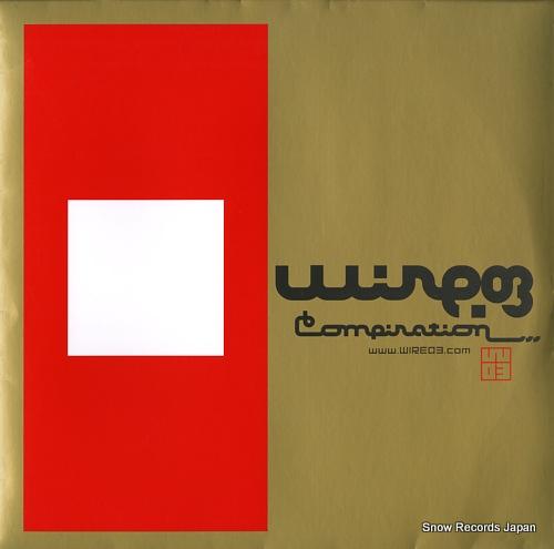 V/A wire 03 compilation SYUM0250-1