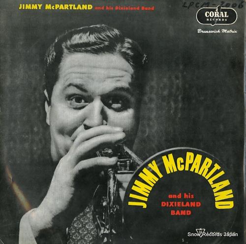 MCPARTLAND, JIMMY, AND HIS DIXIELAND BAND jimmy mcpartland LPCM2006 - front cover