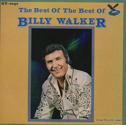 WALKER, BILLY the best of the best of billy walker GT-0040 - front cover