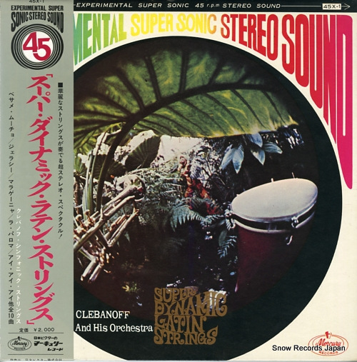 CLEBANOFF AND HIS ORCHESTRA - super dynamic latin strings - 33T