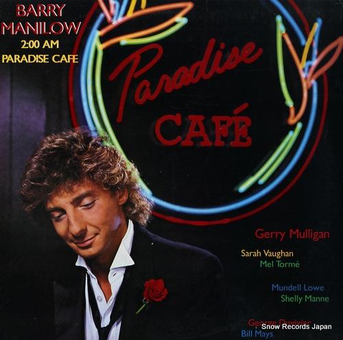 バリー・マニロウ 2:00 am paradise cafe AL8-8254