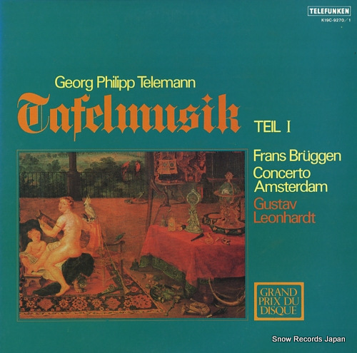 LEONHARDT, GUSTAV / FRANS BRUGGEN telemann; tafelmusik-teil i K19C-9270/1 - front cover