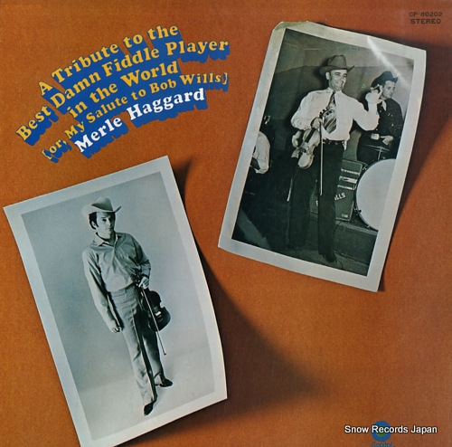 HAGGARD, MERLE a tribute to the best damn fiddle player in the world CP-80202 - front cover