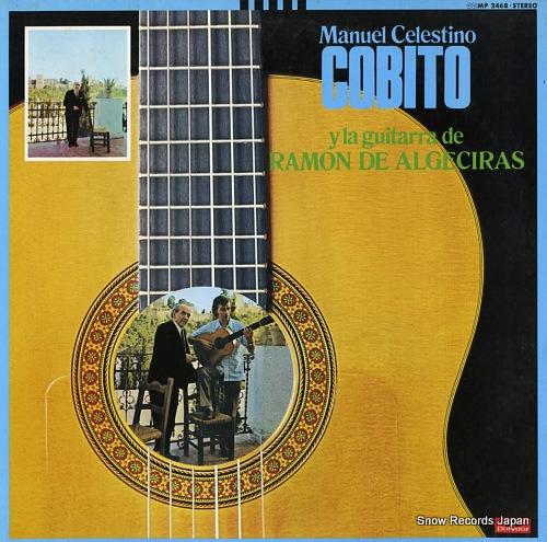 COBITO MANUEL CELESTINO manuel celestino ''cobito'' y la guitarra de ramon de algeciras