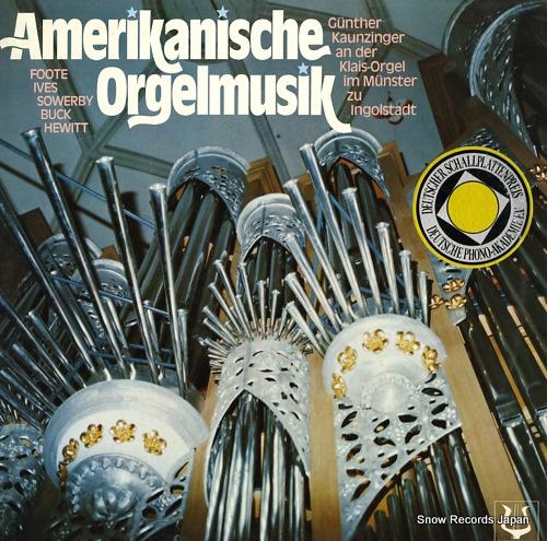 KAUNZINGER, GUNTHER amerikanische orgelmusik SCGLX73940 - front cover
