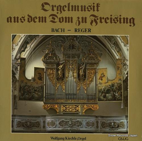 KIECHLE, WOLFGANG bach/reger; orgelmusik aus dem dom zu freising CAL30488 - front cover