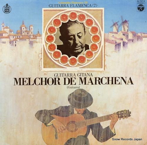 メルチョール・デ・マルチェーナ 気魄のフラメンコ・ギター ZQ-7007-H