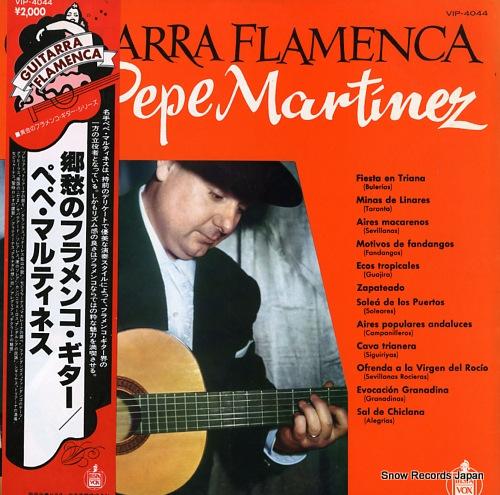 ペペ・マルティネス 郷愁のフラメンコ・ギター VIP-4044