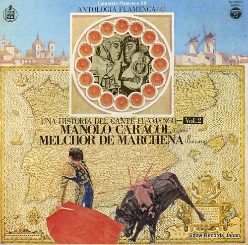 CARACOL, MANOLO / MELCHOR DE MARCHENA una histria del cante flamenco vol.2 ZQ-7019-H - front cover