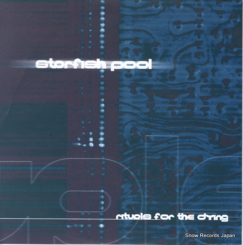 STARFISH POOL rituals for the dying CORE-011 - front cover