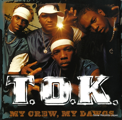 T.O.K. my crew, my dawgs VPRL1632 - front cover