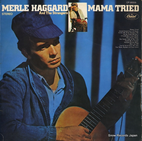 HAGGARD, MERLE, AND THE STRANGERS mama tried CP-8559 - front cover
