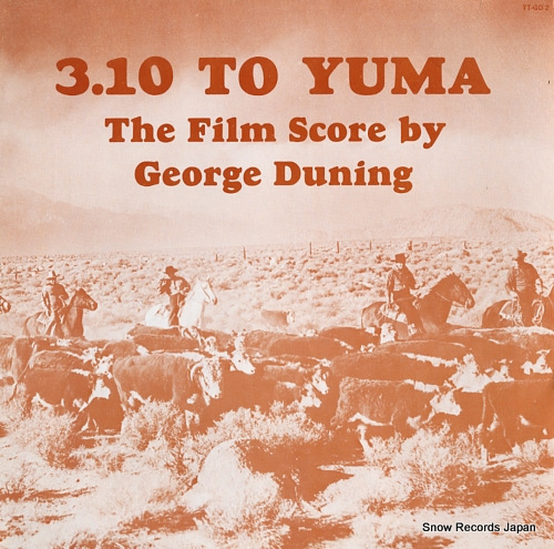 DUNING, GEORGE 3.10 to yuma (film score) TT-GD-2 - front cover