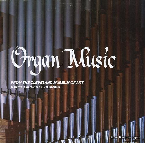 PAUKERT, KAREL organ music from the cleveland museum of art KP-40789 - front cover