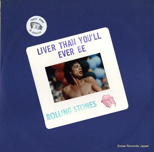 ザ・ローリング・ストーンズ liver than you'll ever be RS510