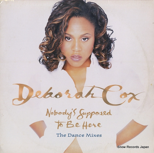 COX, DEBORAH nobody's supposed to be here (the dance mixes) 07822-13551-1 - front cover