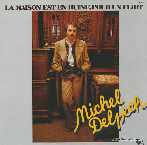DELPECH, MICHEL la maison est en ruine, pour un flirt GP463 - front cover