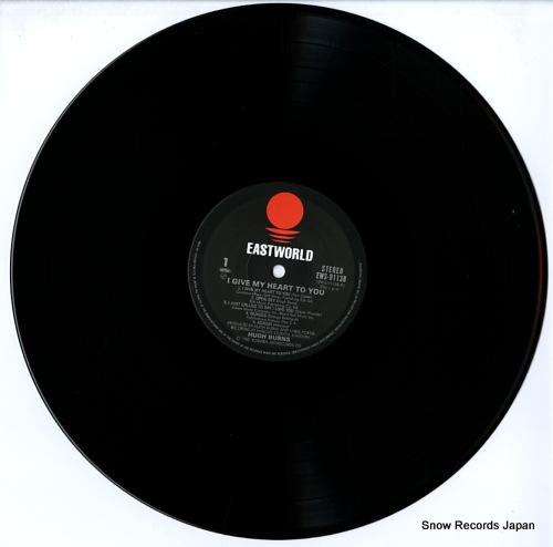 BURNS, HUGH i give my heart to you EWS-91138 - disc