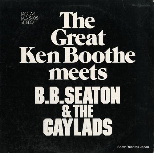 ケン・ブース the great ken boothe meets b.b. seaton & the gaylads JAG5405