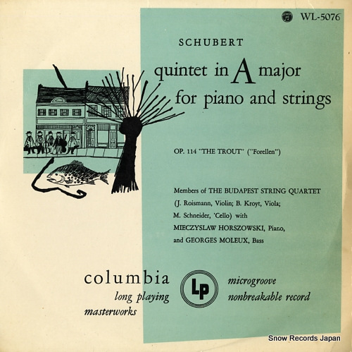MEMBERS OF THE BUDAPEST STRING QUARTET schubert; quintet in a major for piano and strings, op.114