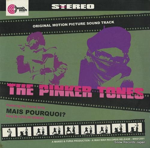 PINKER TONES, THE mais pourquoi? WNS12001 - front cover