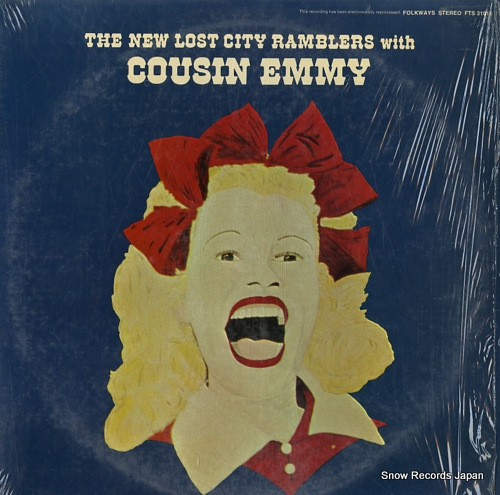 NEW LOST CITY RAMBLERS, THE / COUSIN EMMY the new lost city ramblers with cousin emmy FTS31015 - front cover