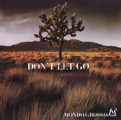 MONDO GROSSO don't let go AIJT5115 - front cover