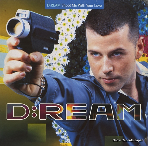 D:REAM shoot me with your love MAG1034T/0630-11019-0 - front cover