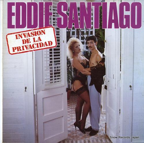 SANTIAGO, EDDIE invasion de la privacidad 102-16103 - front cover