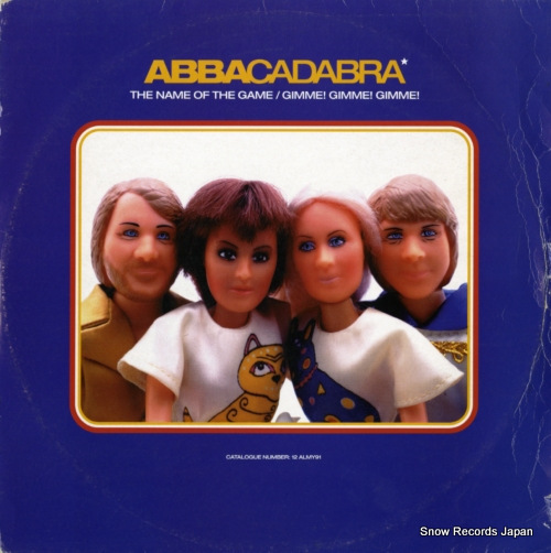 ABBACADABRA the name of the game / gimme! gimme! 12ALMY91 - front cover