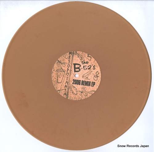 B-52'S, THE mesopotamia / 2006 remix ep SSM002 - disc