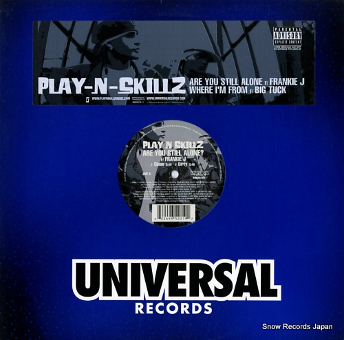 PLAY-N-SKILLZ are you still alone? / where i'm from B0006278-11 - front cover