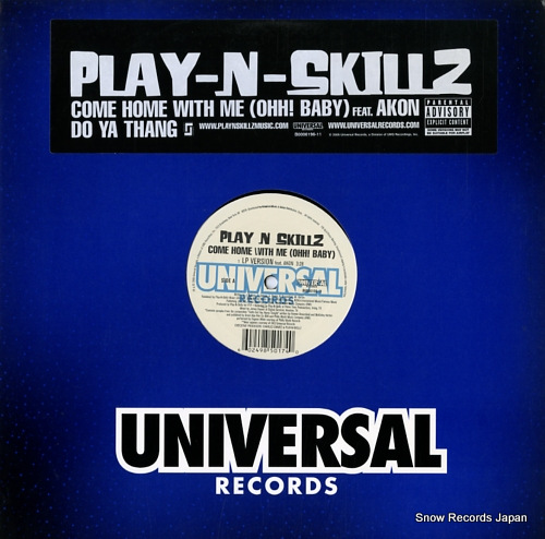 PLAY-N-SKILLZ come home with me (ohh! boby) / do ya thang B0006196-11 - front cover