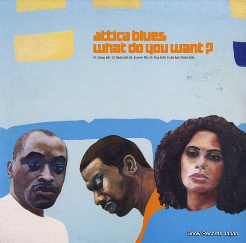 ATTICA BLUES what do you want? 669602-6 - front cover