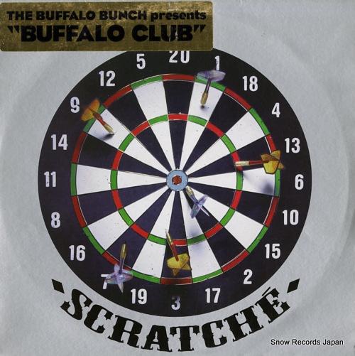 BUFFALO BUNCH, THE buffalo club SCRATCHE701 - front cover