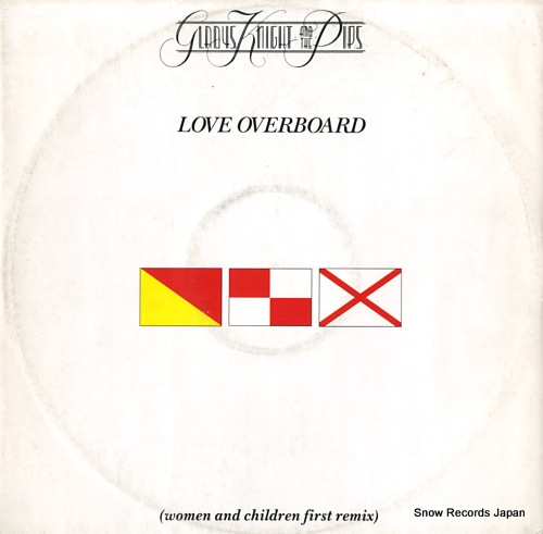 KNIGHT, GLADYS, AND THE PIPS love overboard (women and children first remix) MCAX1223 - front cover